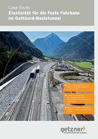 Case Study Elastizität für die Feste Fahrbahn im Gotthard-Basistunnel