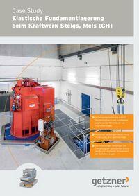 Elastische Fundamentlagerung beim Kraftwerk Steigs, Meis (CH)