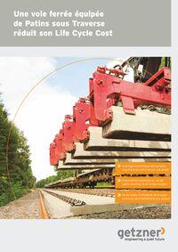 Une voie ferrée équipée de Patins sous Traverse réduit son Life Cycle Cost