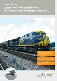 Case Study Long-term Test of Rail Pads on a Heavy Traffic Route, Brazil EN
