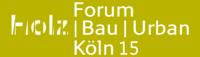 Forum Holzbau Köln 2015